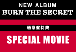 BUNR THE SECRET -SPECIAL MOVIE-
